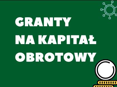 Granty na kapitał obrotowy